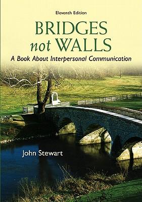 Bridges Not Walls By Stewart, John
